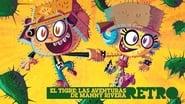El Tigre: The Adventures of Manny Rivera en streaming