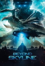 Beyond Skyline (2017) Full Movie Watch Online Free