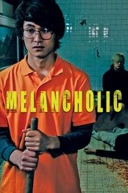 Melancholic (2019) poster