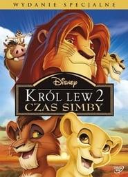 Król Lew II: Czas Simby / The Lion King II: Simba's Pride (1998)