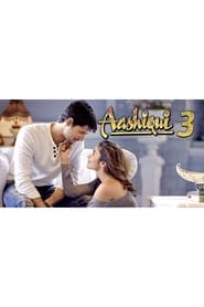 Aashiqui 3 2018 Full Movie Watch Online Putlocker Free HD Download