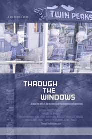 Regardez Through the Windows Online HD Française (2019)