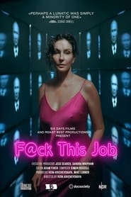 مشاهدة فيلم F@ck This Job 2021 مترجم أون لاين بجودة عالية
