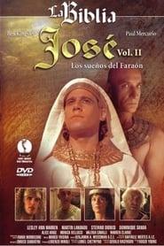 Regarder José: Vol. II Los Sueños del Faraón