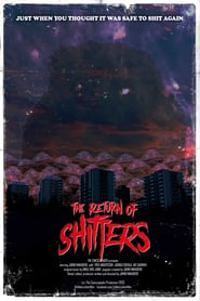 The Return of Shitters (2021)