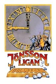 The Jönsson Gang Gets Gold Fever – Banda lui Jönsson în goana după aur (1984)