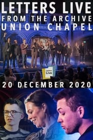 Letters Live from the Archive: Union Chapel 2021