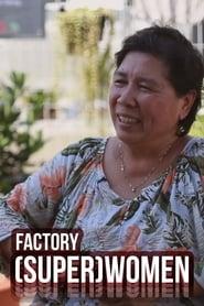 Factory (Super)Women