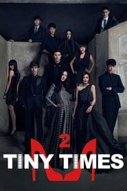 Tiny Times 2