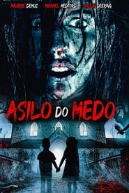 Asylum of Fear 2018 HD 1080p Español Latino