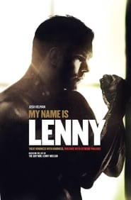 My Name Is Lenny (2017) Full Movie Ganool