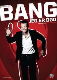 Carsten Bang: Bang! Jeg Er Død (2009)