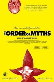 The Order of Myths (2008)