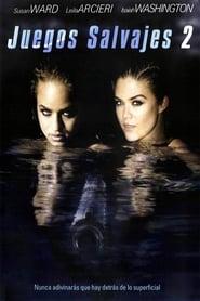 Juegos salvajes 2 (2004)
