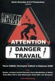 Attention danger travail 2003