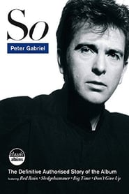 Classic Albums: Peter Gabriel – So (2012)