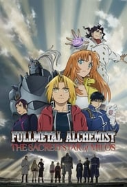 Fullmetal Alchemist The Movie: The Sacred Star of Milos (2011)