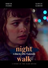 Night Walk (2020)