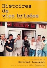 Histoires de vies brisées: les 'double peine' de Lyon (2001) Zalukaj Online Lektor PL