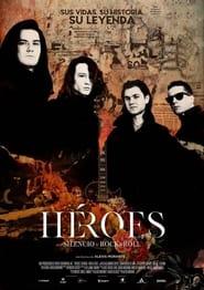 Héroes: Silencio y Rock & roll (2021)