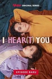 I Hear(t) You - Ep 01 - Gadis Tanpa Suara (2020) poster