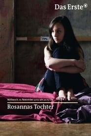 Rosannas Tochter (2010) Zalukaj Online Cały Film Lektor PL