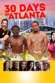 30 Days in Atlanta (2014) Online Cały Film Lektor PL