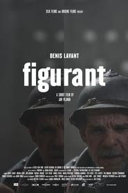 Regardez Figurant Online HD Française (2019)