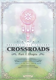 Dreamcatcher [Crossroads: Part 1. Utopia]