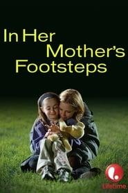In Her Mother's Footsteps Solarmovie