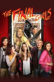 The Final Girls [2015]