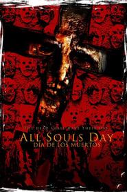 مترجم أونلاين و تحميل All Souls Day: Dia de los Muertos 2005 مشاهدة فيلم