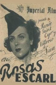 Rosas escarlatas 1940