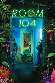 Room 104 (TV Series 2017/2019– )