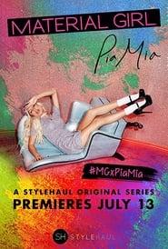 Material Girl: Pia Mia 2016