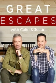 Great Escapes with Colin and Justin