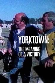 Yorktown: Le sens d'une victoire 1982
