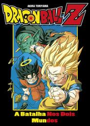 Dragon Ball Z: Filme 09 – Dublado – A Batalha Nos Dois Mundos