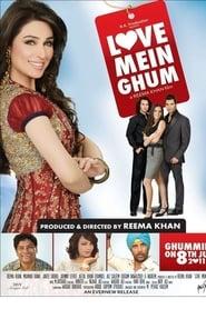 Watch Love Mein Ghum: Tagalog Dubbed (2011)
