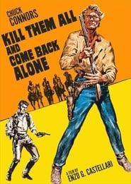 Kill Them All and Come Back Alone (1968)
