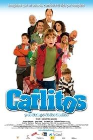 Carlitos großer Traum (2008)