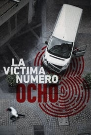 Victim Number 8 – Season 1