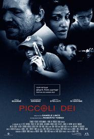 Piccoli Dei 2013