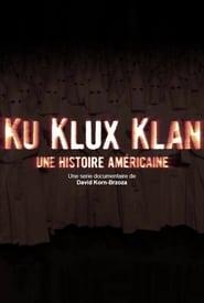 Ku Klux Klan, une histoire américaine: Saison 1