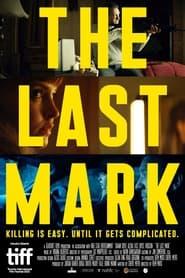 The Last Mark (2021)