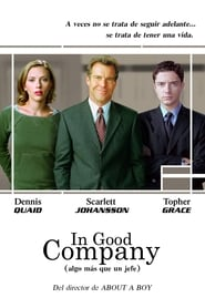 In Good Company (2004), film online subtitrat