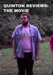 Quinton Reviews: The Movie