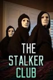 Watch The Stalker Club on Viooz Online