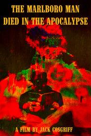 The Marlboro Man Died in the Apocalypse