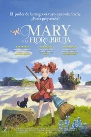 Mary y la flor de la Bruja {2017] [Mega] [Latino]